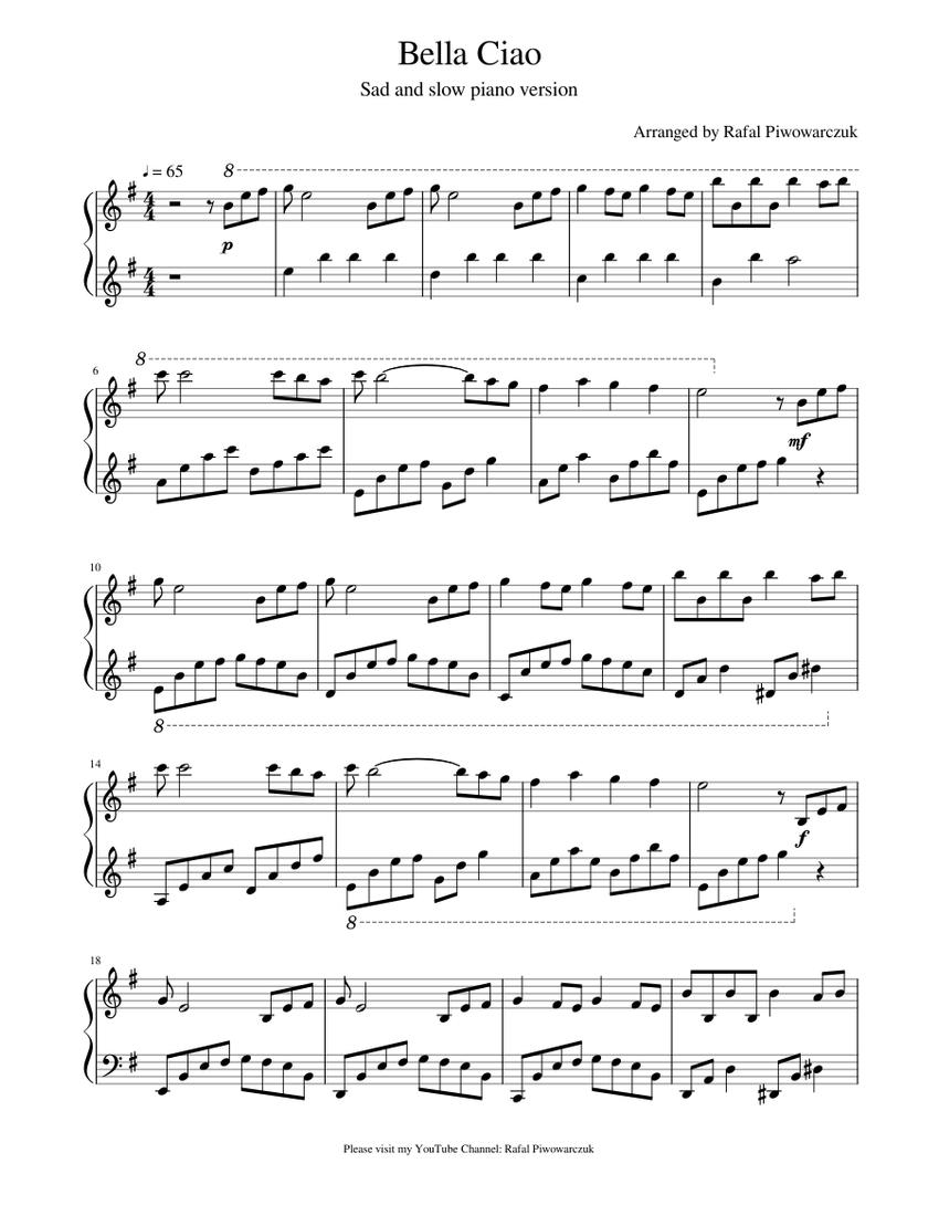 Bella Ciao Sad And Slow Piano Version Arranged By Rafal Piwowarczuk La Casa De Papel Sheet Music For Piano Solo Musescore Com
