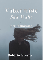Valzer triste - Roberto Guerra sheet music arranged by Roberto Guerra for Solo