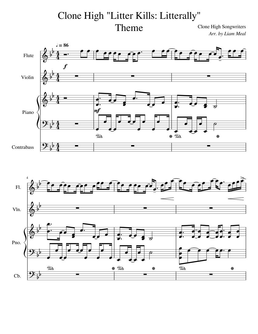 Clone High Litter Kills Litterally Theme Song Sheet Music For Piano Violin Flute Contrabass Mixed Quartet Musescore Com