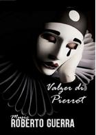 Valzer di Pierrot - Roberto Guerra sheet music arranged by Roberto Guerra for Solo