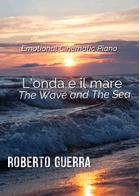 L'onda e il mare (The Wave and The Sea) - Roberto Guerra sheet music arranged by Roberto Guerra for Solo