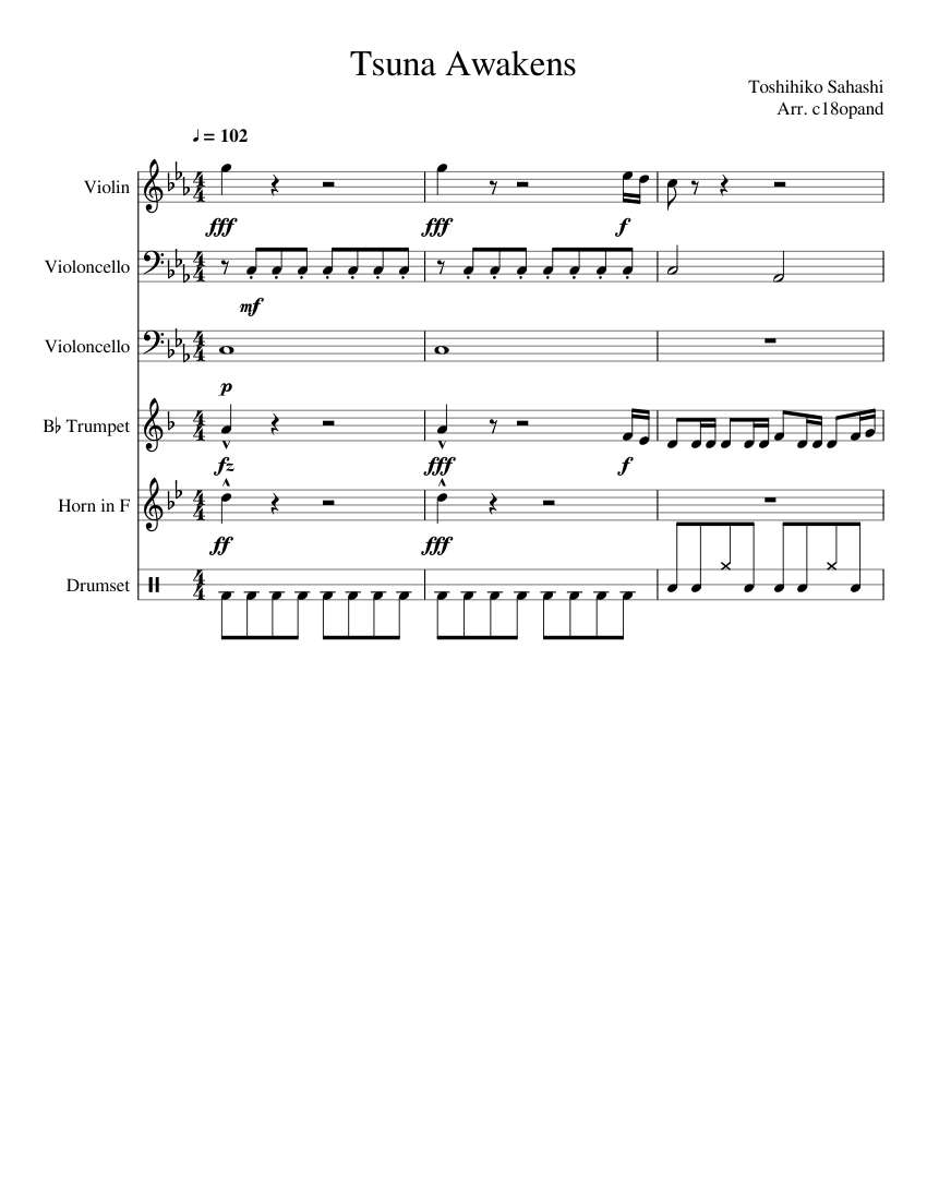 Tsuna Awakens Sheet Music For Trumpet In B Flat Violin Drum Group French Horn More Instruments Mixed Ensemble Musescore Com
