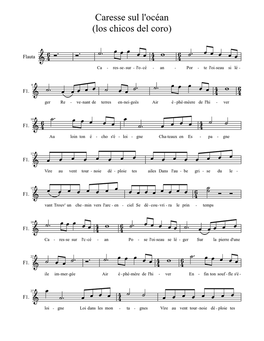Caresse Sul L Ocean Los Chicos Del Coro Sheet Music For Flute Solo Download And Print In Pdf Or Midi Free Sheet Music With Lyrics Musescore Com