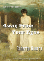 Away From Your Eyes sheet music arranged by Roberto Guerra for Solo