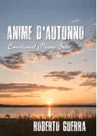 Anime d'autunno (Autumn Souls) - Roberto Guerra sheet music arranged by Roberto Guerra for Solo