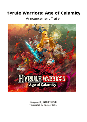 Hyrule Warriors Age Of Calamity Announcement Trailer Theme Sheet Music Free Download In Pdf Or Midi On Musescore Com