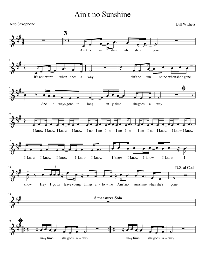 Ain T No Sunshine Alto Saxophone Sheet Music For Piano Solo Musescore Com Ain't no sunshine by bill withers transcribed by andrew kaar >. ain t no sunshine alto saxophone