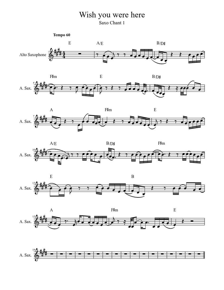Wish You Were Here Saxo Chant 1 Sheet Music For Saxophone Alto Solo Musescore Com