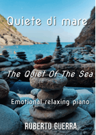 Quiete di mare (The Quiet Of The Sea) - by Roberto Guerra sheet music arranged by Roberto Guerra for Solo