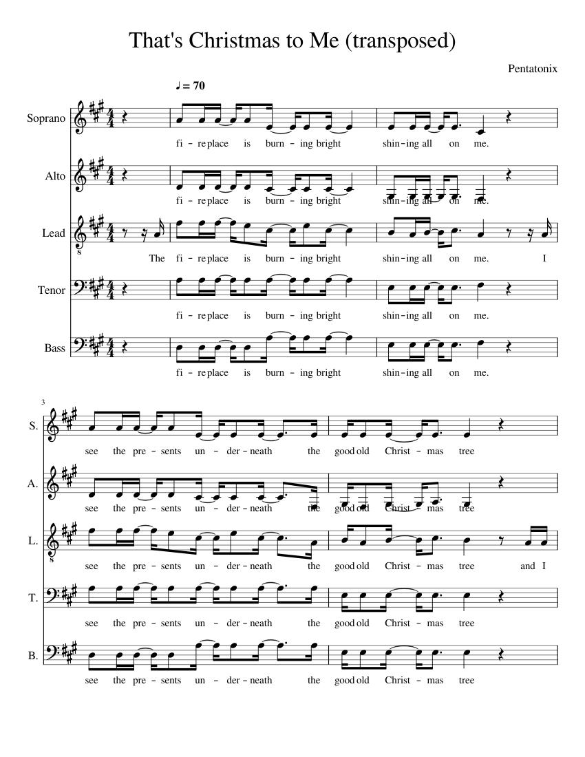 Pentatonix Thats Christmas To Me.That S Christmas To Me By Pentatonix Transposed Sheet