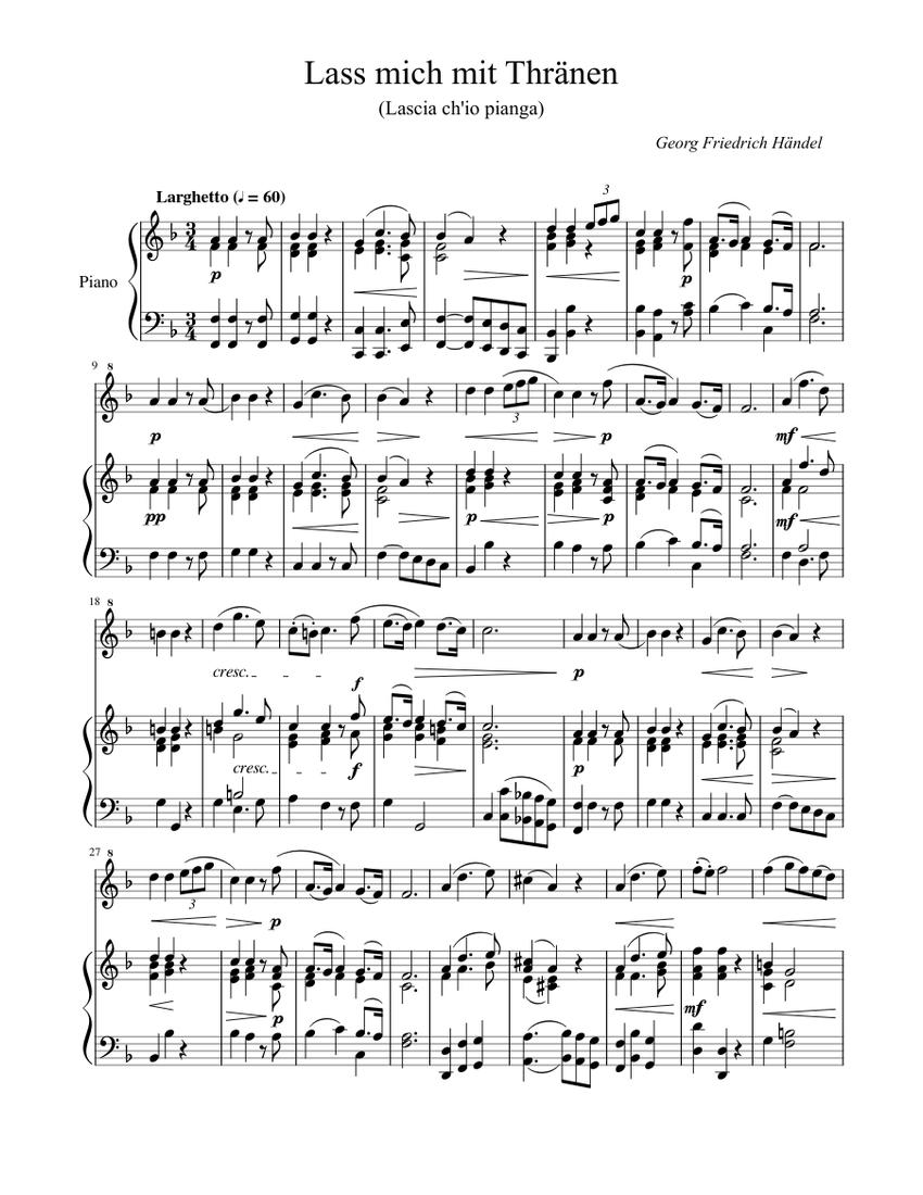 Lass mich mit Thränen (Lascia chio pianga) - Händel Sheet