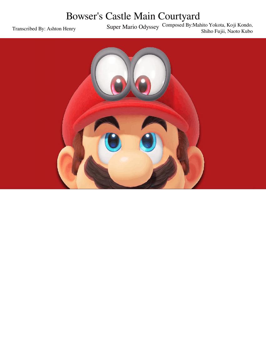 Bowser S Castle Main Courtyard Super Mario Odyssey Sheet Music