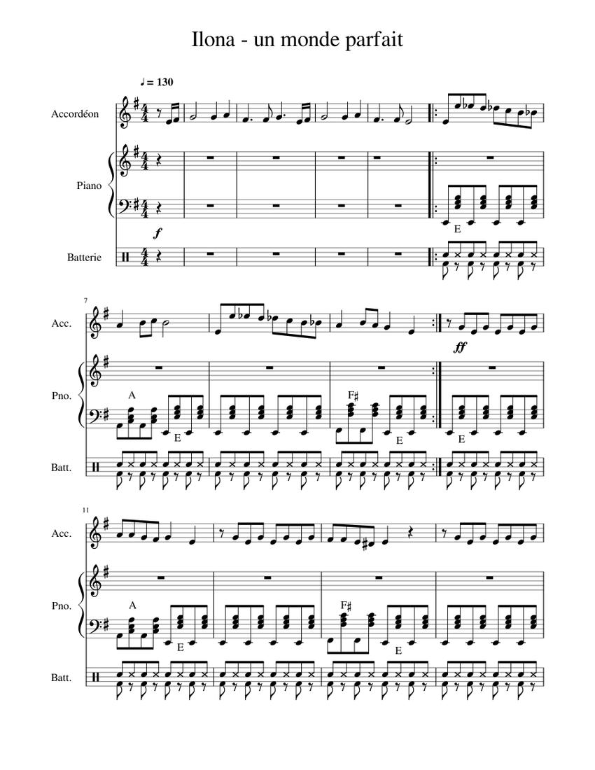 Ilona Un Monde Parfait Sheet Music For Piano Drum Group Accordion Mixed Trio Musescore Com