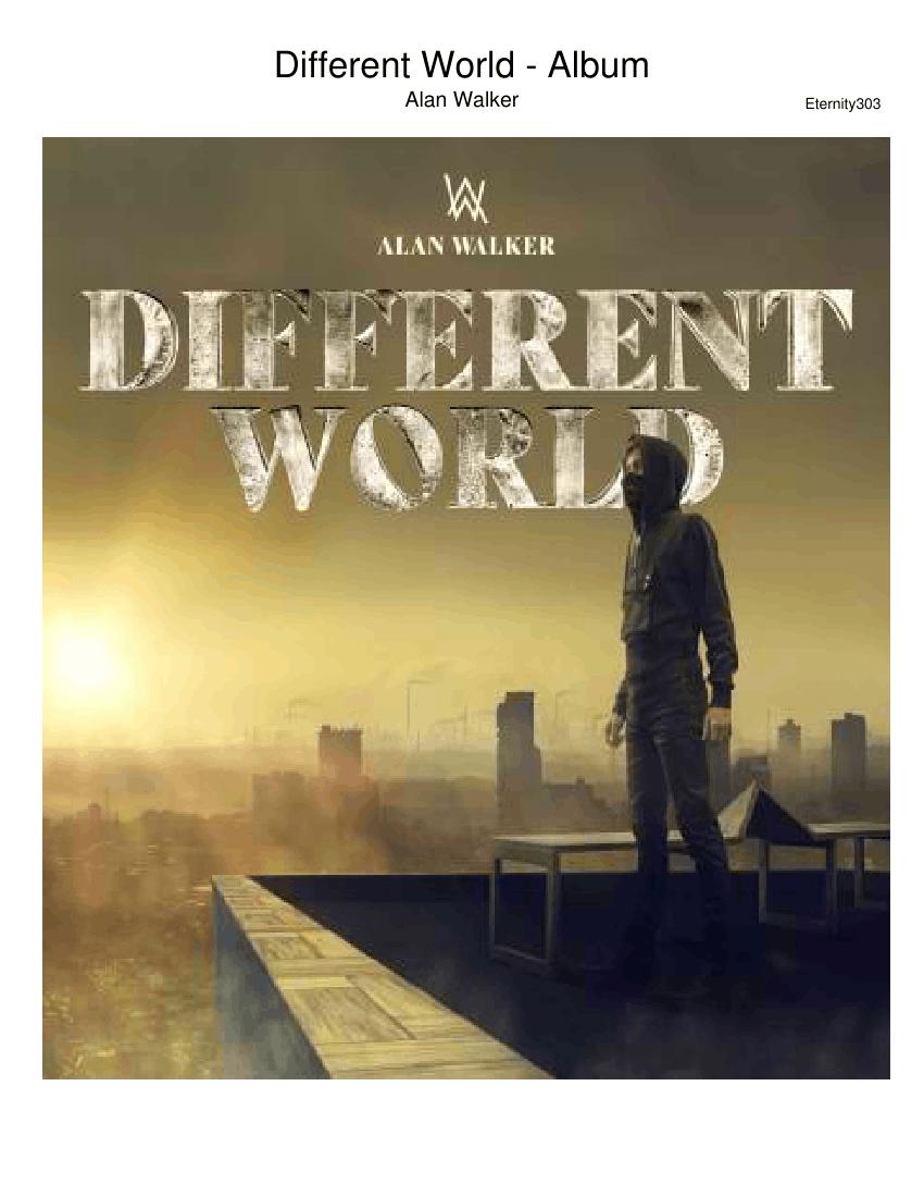 Different World Song Download Mp3 Alan Walker — TTCT