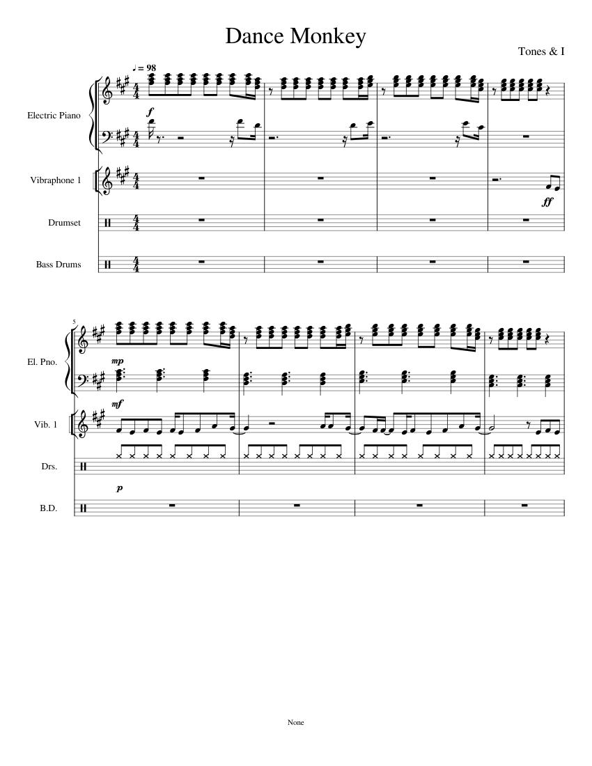 Dance Monkey Sheet Music For Drum Group Bass Drum Vibraphone Piano Percussion Quintet Musescore Com